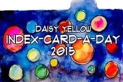2015 Index Card A Day