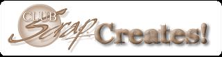 Club Scrap Creates