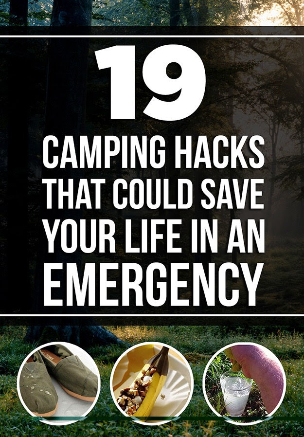 19 Camping Hacks That Might Actually Save Your Life One Day