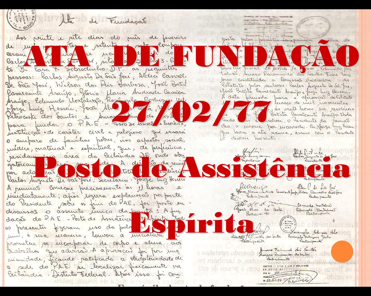 HISTÓRIA DO PAE - POSTO DE ASSISTÊNCIA ESPÍRITA