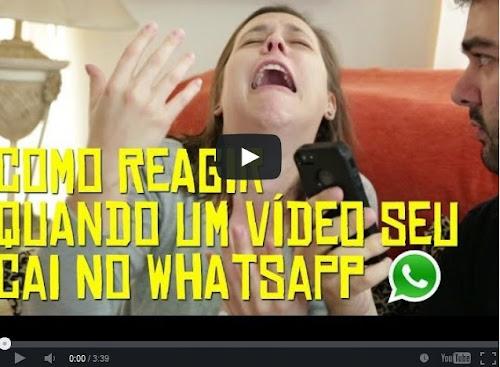 Como reagir quando um vídeo seu cai no WhatsApp