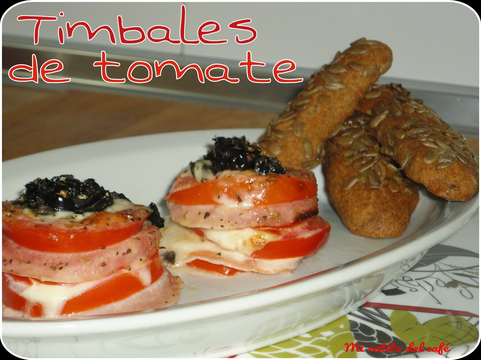 Timbales de tomate