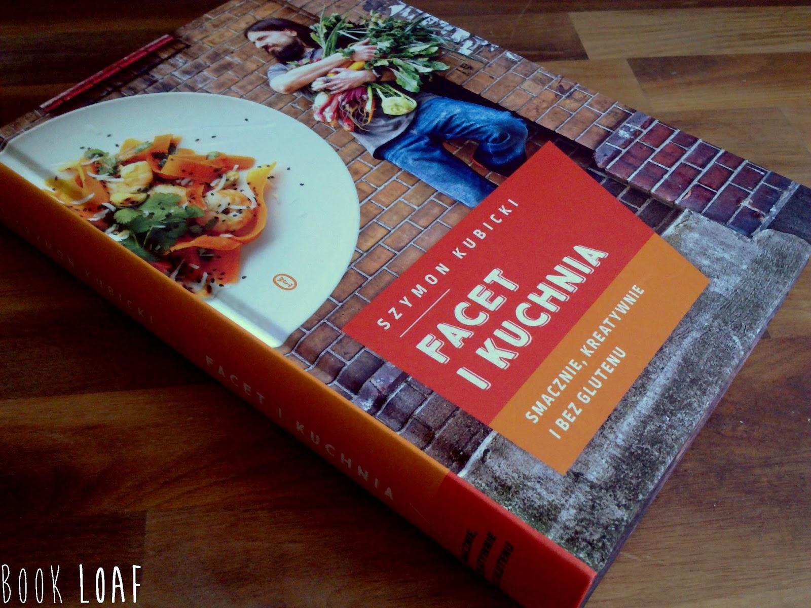 Book Loaf Szymon Kubicki Facet I Kuchnia Smacznie