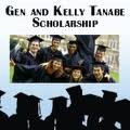 The Gen and Kelly Tanabe Scholarship
