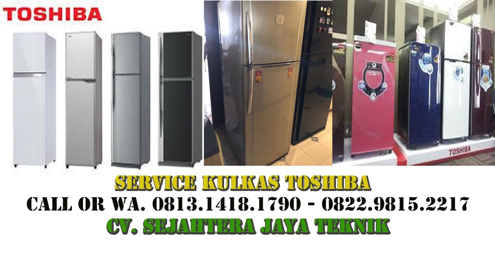 Service Kulkas Toshiba di Jakarta Pusat