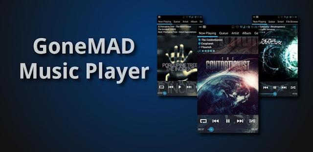 GoneMAD music player FULL v1.4.16.9 (Unlocked) apk download