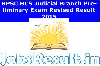 HPSC HCS Judicial Branch Preliminary Exam Revised Result 2015