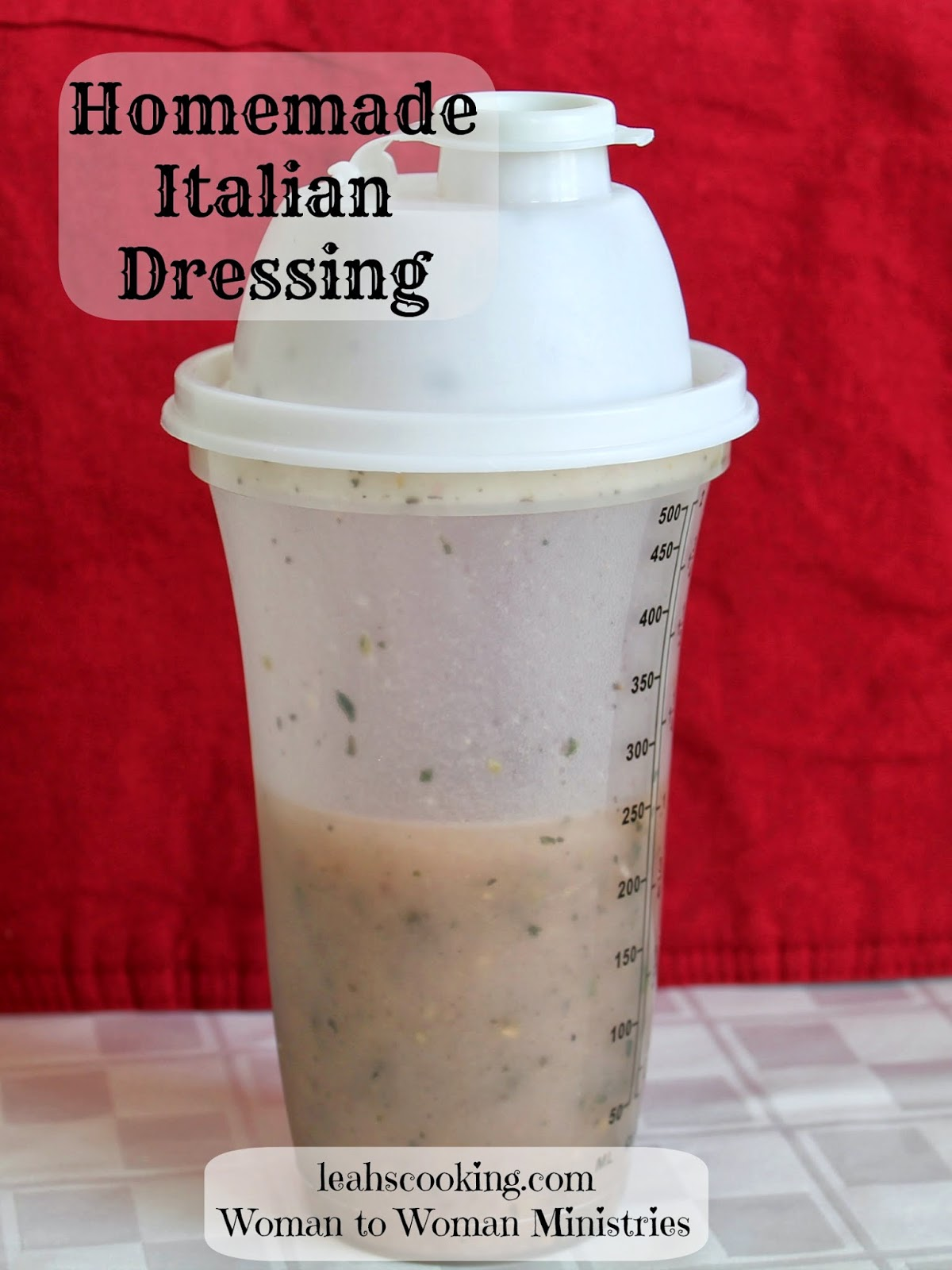 Woman to Woman: Homemade Italian Dressing