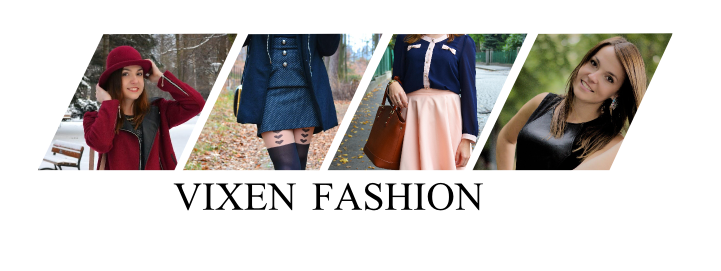 Vixen Fashion blog o modzie, urodzie, Blog lifestylowy, Fashion blog, blogerki modowe,