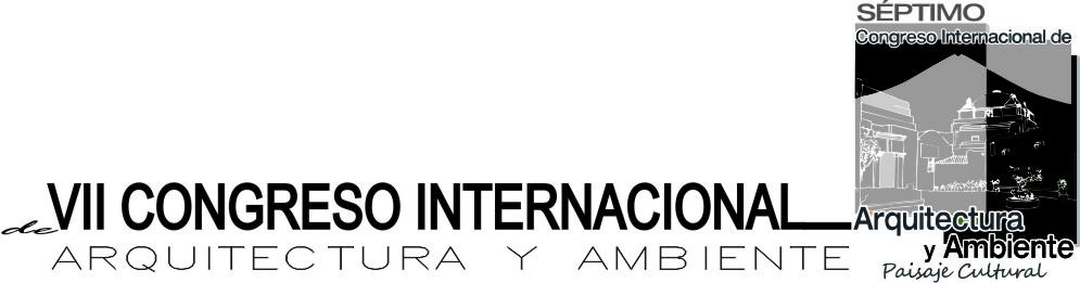 VII Congreso Internacional de Arquitectura y Ambiente en la ciudad de Arequipa, república de Perú