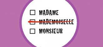 Le Conseil d'Etat valide la suppression du « Mademoiselle » dans les documents administratifs
