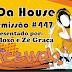 #447 IN DA HOUSE