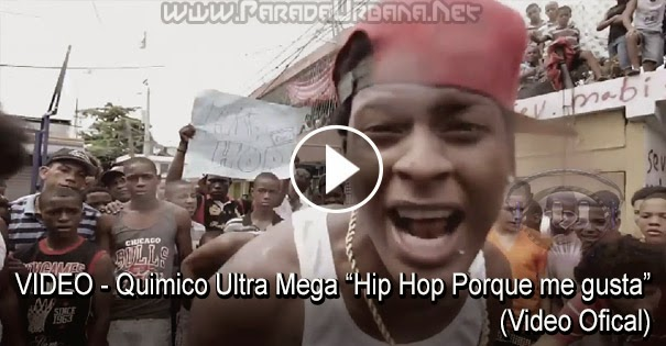 VIDEO - Químico Ultra Mega Hip Hop Porque me gusta (Video Ofical)