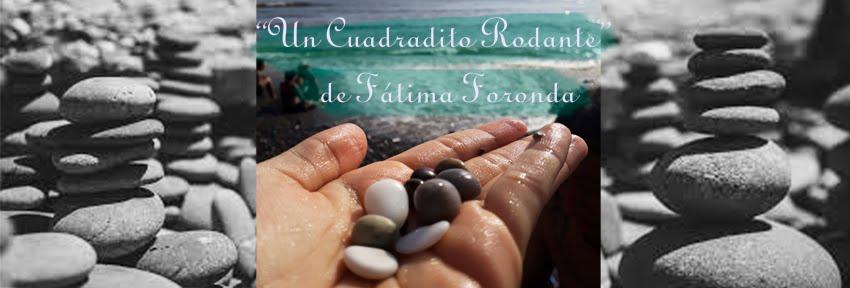 """FÁTIMA FORONDA """"UN CUADRADITO RODANTE"""""""