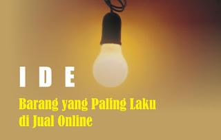 Ide barang yang Paling Laku di Jual Online