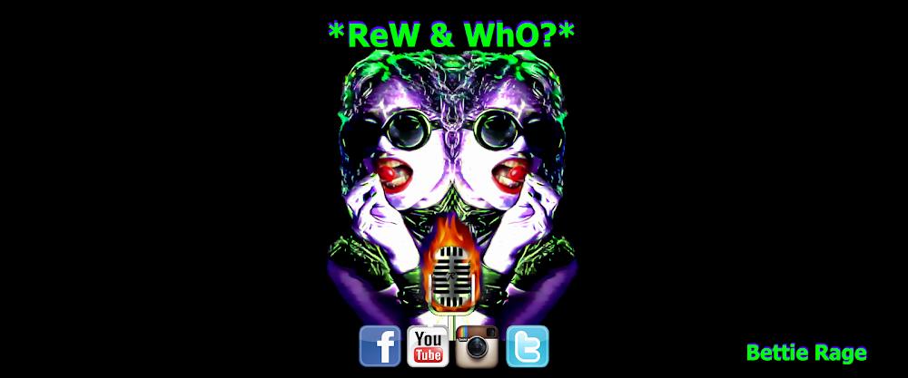 ReW & WhO