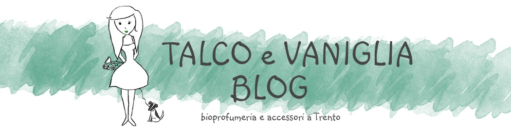 Talco e Vaniglia Blog