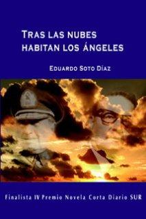 Tras las Nubes Habitan los Ángeles - Eduardo Soto Díaz