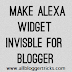 Make you Alexa Widget Invisible for Blogger