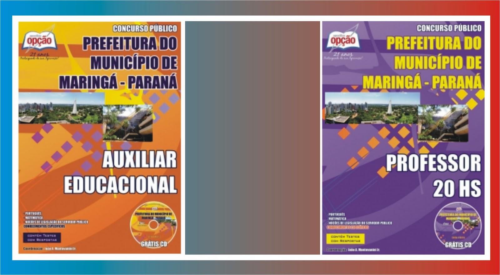 http://www.apostilasopcao.com.br/apostilas/1320/prefeitura-municipal-de-maringa-pr.php?afiliado=2561
