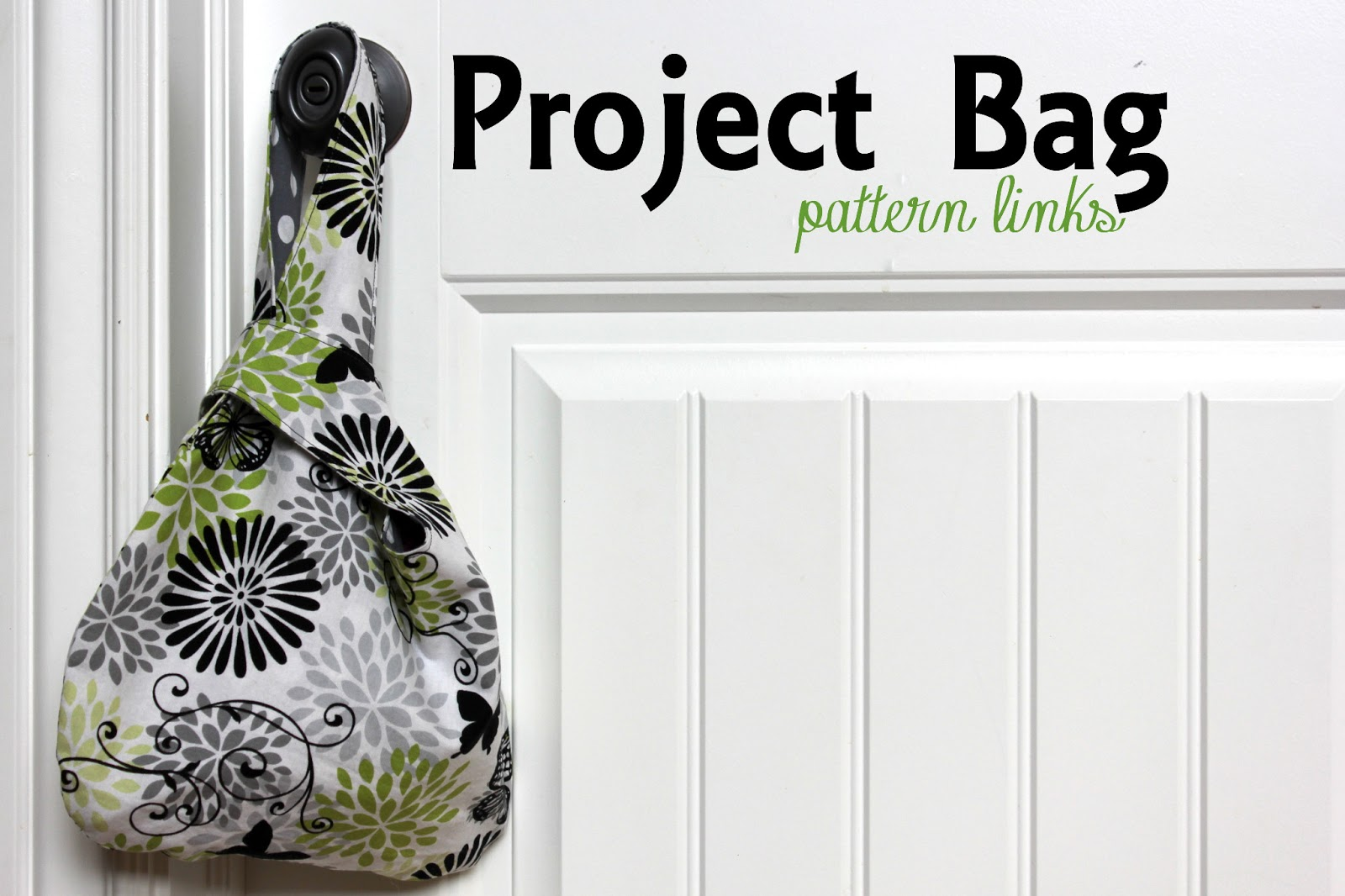 Knitting Project Bag Sewing Pattern : Squibs And Crackers: Knitting Project Bags