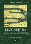 LEUCOPETRA: LA STORIA GRECO-ROMANA DELLA CITTA', Saverio Verduci