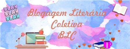 BLC - Blogagem Literária Coletiva