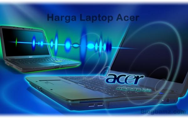 Daftar Harga Terbaru Laptop Acer Di Medan 2014
