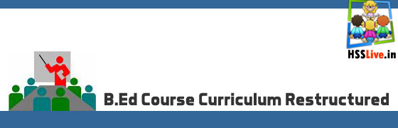 B.Ed Course Curriculum Restructured