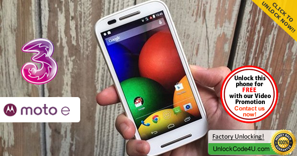 Factory Unlock Code Motorola Moto E 2 generation from Three Network