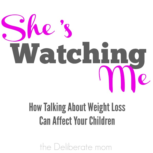 How talking about weight loss can affect your children. #weightloss #bodyimage #parenting