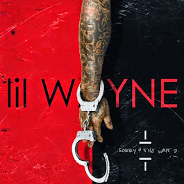 Sorry 4 The Wait 2 Lil Wayne