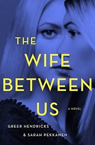 The Wife Between Us / Giveaway