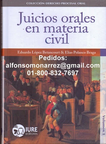 Libros procesal oral civil y penal juicios orales autores eduardo lpez betancourt y elas polanco braga editor iure fandeluxe Image collections