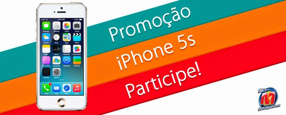 """Promoção Rádio Metropolitana FM -""""iPhone 5S"""""""