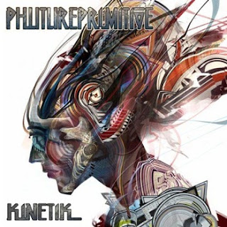 Phutureprimitive - Kinetik