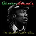 → .:The Best of Alton Ellis:. ←