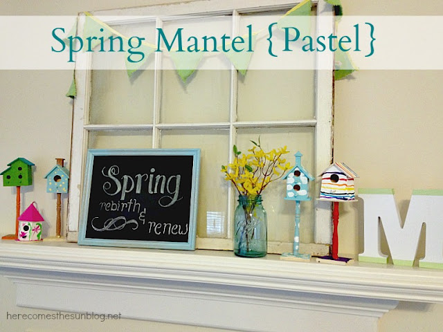 Here Comes the Sun: Spring Mantel