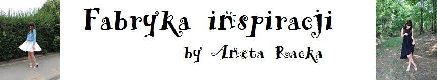 Fabryka inspiracji by Aneta Racka