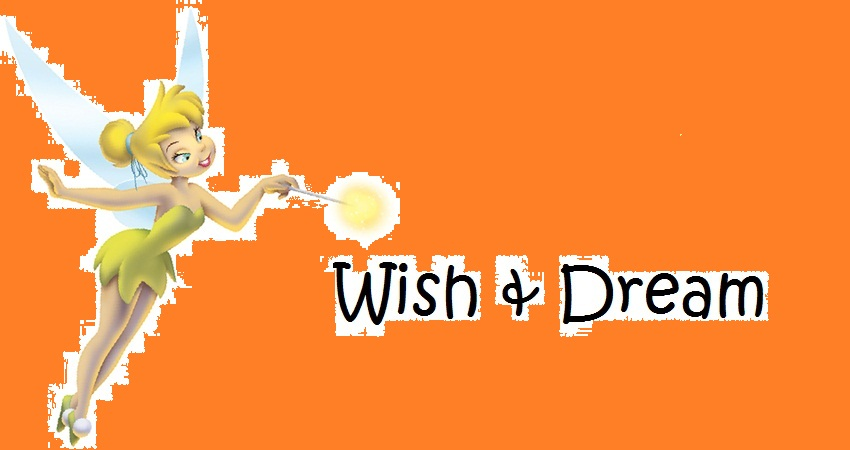 Wish & Dream