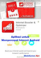 Mempercepat Internet Android dengan Internet Booster & Optimizer
