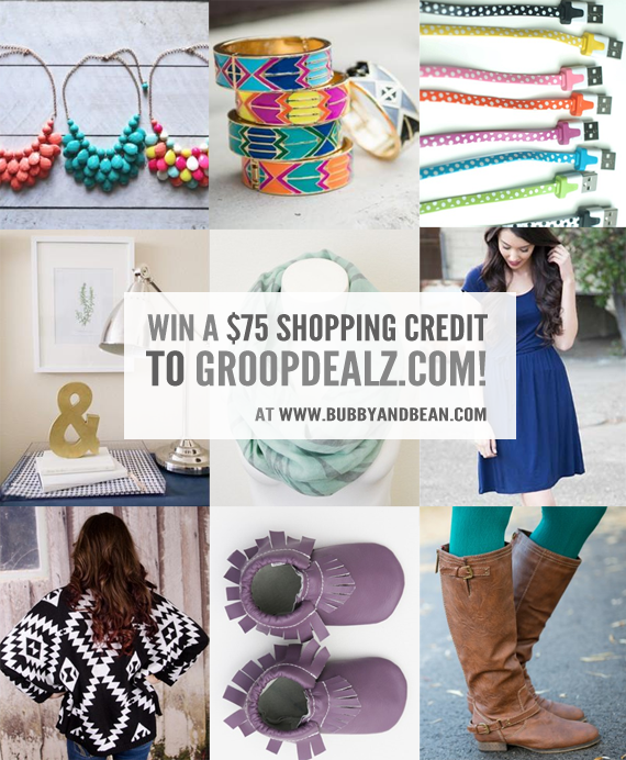 GIVEAWAY // Win a $75 Shopping Credit to GroopDealz at Bubby & Bean!