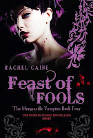 UK paperback book cover of Feast of Fools, by Rachel Caine, Morganville Vampires #4