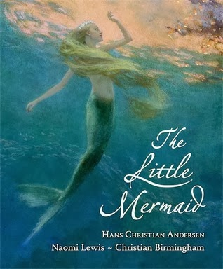 The Little Mermaid: Translated by Naomi Lewis