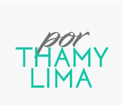Por Thamy Lima