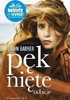 """Pekniete odbicie"" Dawn Barker"