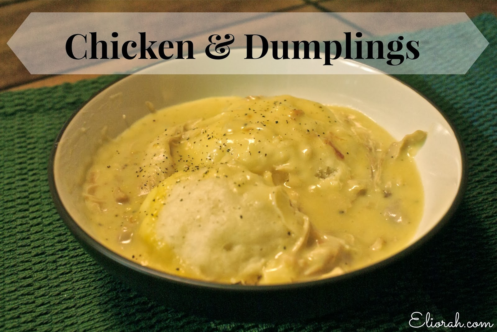 Eliorah: Chicken & Dumplings