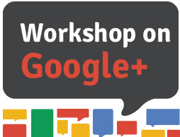 Google+ Workshop for Business
