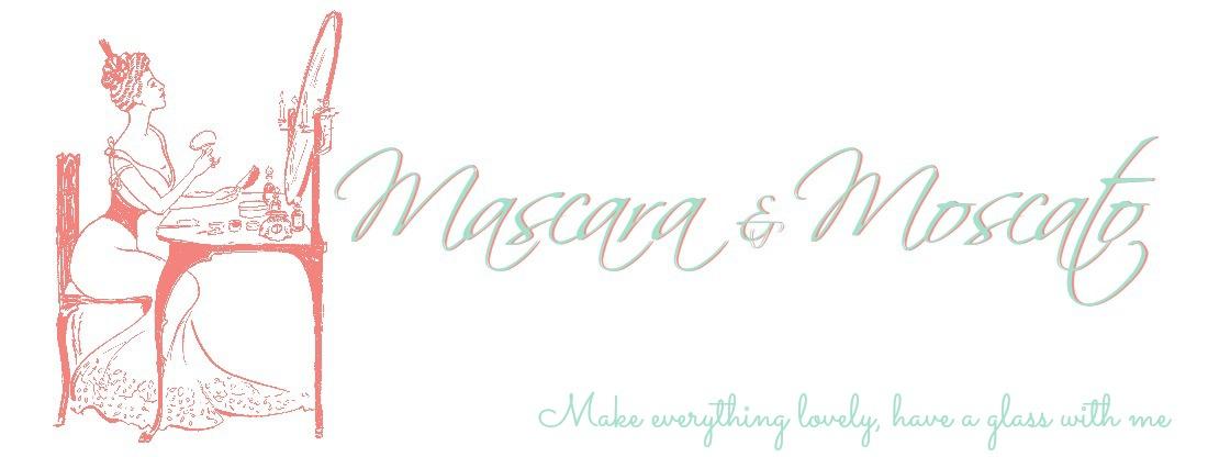 Mascara & Moscato