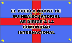 GUINEA ECUATORIAL: MENSAJE INSTITUCIONAL DEL PUEBLO NDOWÉ  A LA COMUNIDAD INTERNACIONAL, 20/06/2014